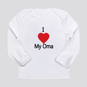 I love my Oma Long Sleeve T-Shirt