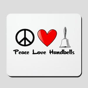 Peace, Love, Handbells Mousepad