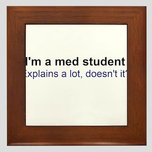 I'm a Med Student Framed Tile