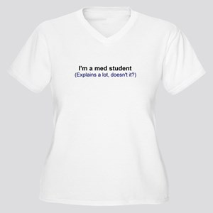 I'm a Med Student Plus Size T-Shirt