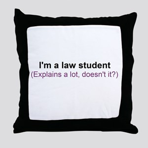 I'm a law student Throw Pillow