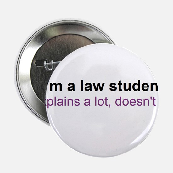 """I'm a law student 2.25"""" Button"""