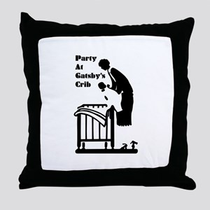 Party At Gatsbys Crib Throw Pillow