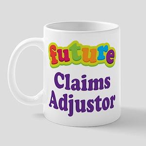 Future Claims Adjustor Mug