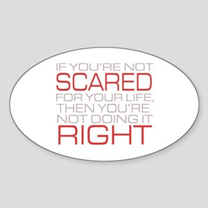 'Scared For Your Life' Sticker (Oval)