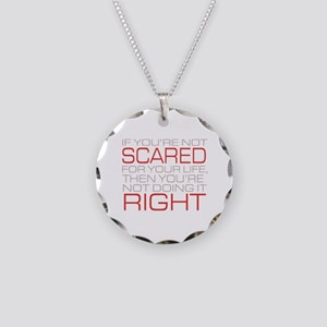 'Scared For Your Life' Necklace Circle Charm