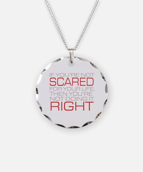'Scared For Your Life' Necklace