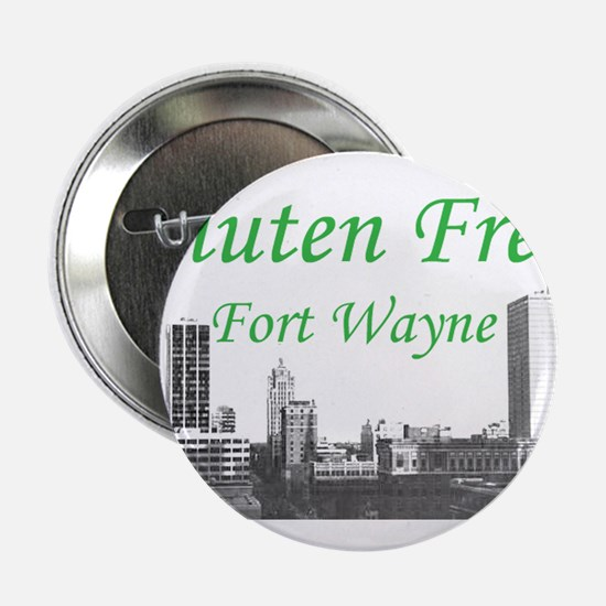 "Gluten Free Fort Wayne 2.25"" Button"
