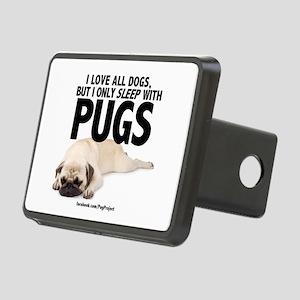 I Sleep with Pugs Hitch Cover