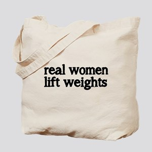 real women lift weights Tote Bag
