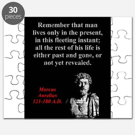 Remember That Man Lives Only - Marcus Aurelius Puz