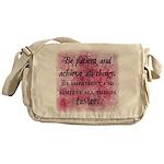 Be Patient? Messenger Bag