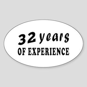32 years birthday designs Sticker (Oval)