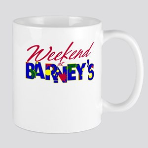 Weekend at Barney's Mug