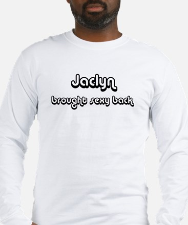 Sexy: Jaclyn Long Sleeve T-Shirt