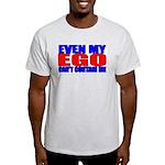 Even My Ego Light T-Shirt