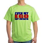 Even My Ego Green T-Shirt