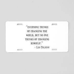 Leo Tolstoy Quote Aluminum License Plate