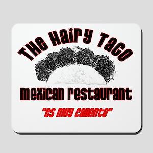 The Hairy Taco Mousepad