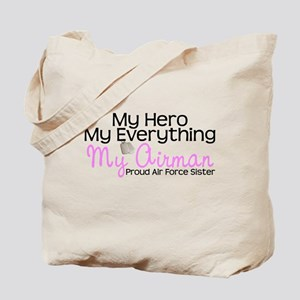 My Everything AF Sister Tote Bag