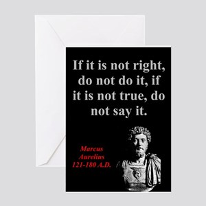 If It Is Not Right - Marcus Aurelius Greeting Card