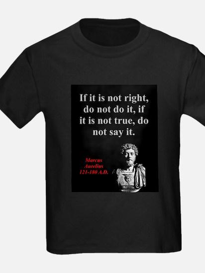 If It Is Not Right - Marcus Aurelius T