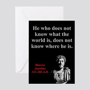 He Who Does Not Know - Marcus Aurelius Greeting Ca
