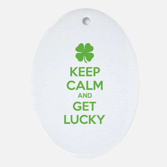 Keep calm and get lucky Ornament (Oval)