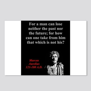 For A Man Can Lose Neither - Marcus Aurelius Postc