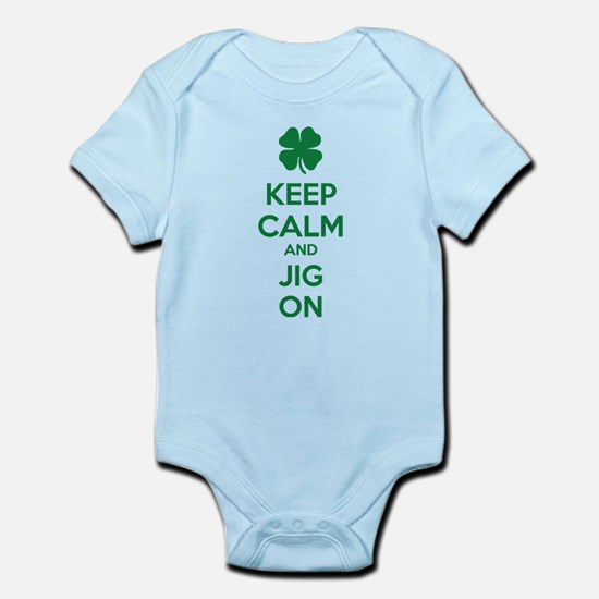 Keep calm and jig on Infant Bodysuit