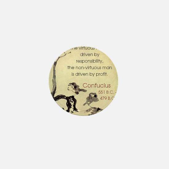 The Virtuous Man Is Driven - Confucius Mini Button