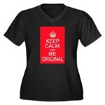 Keep Calm and Be Original Plus Size T-Shirt