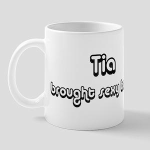 Sexy: Tia Mug
