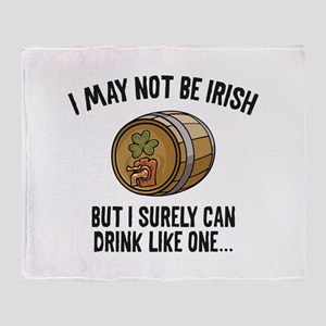 I May Not Be Irish Throw Blanket