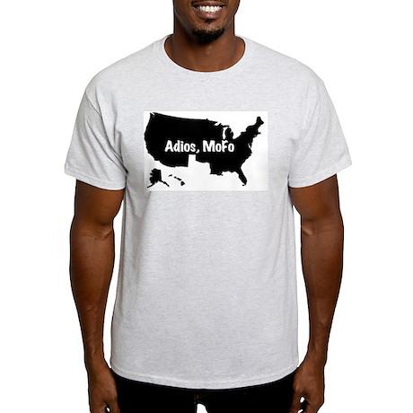 No Texas Adios MoFo T-Shirt