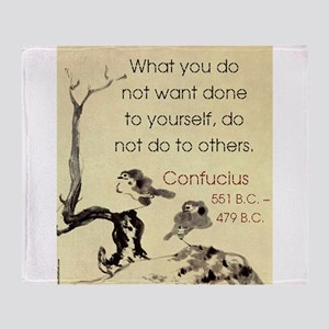 What You Do Not Want - Confucius Throw Blanket