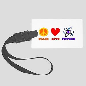 Peace Love Physics Large Luggage Tag