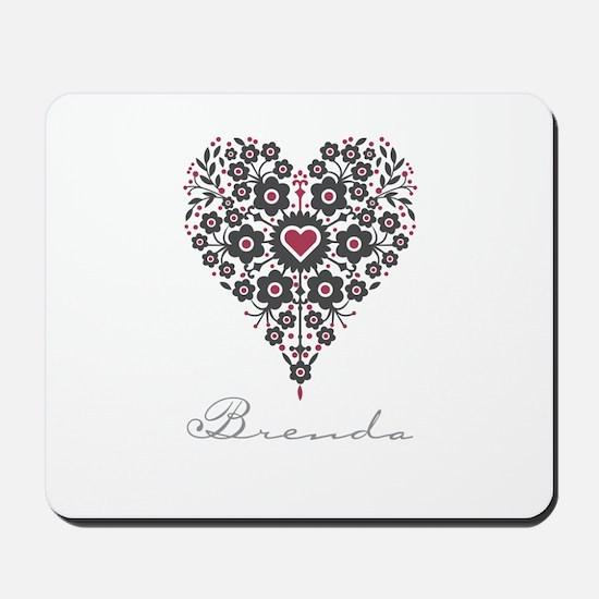 Love Brenda Mousepad