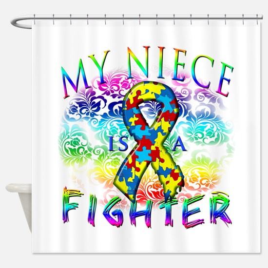 My Niece Is A Fighter Shower Curtain