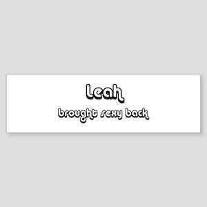 Sexy: Leah Bumper Sticker