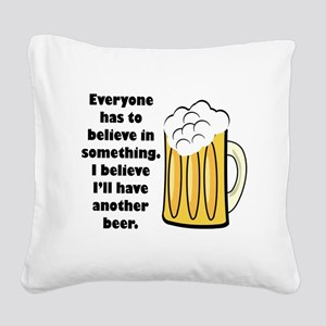 believe-in-beer Square Canvas Pillow