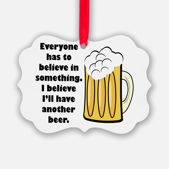 believe-in-beer.png Ornament