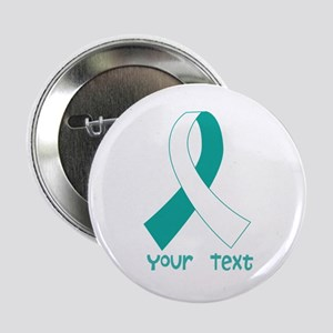 "Personalized Cervical Cancer Ribbon 2.25"" Button"