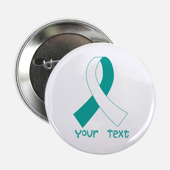 """Personalized Cervical Cancer Ribbon 2.25"""" Button"""