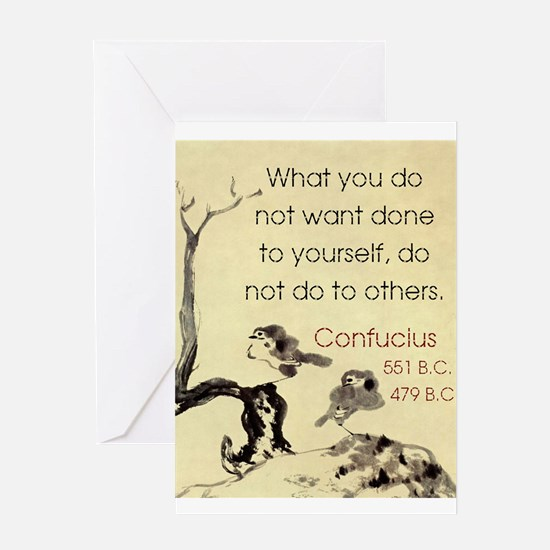 What You Do Not Want - Confucius Greeting Card