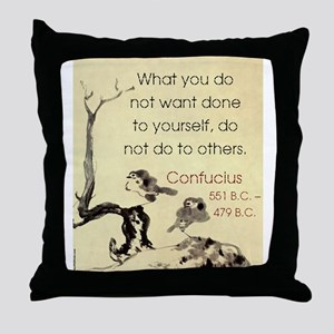 What You Do Not Want - Confucius Throw Pillow