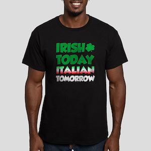 Irish Today Italian Tomorrow T-Shirt