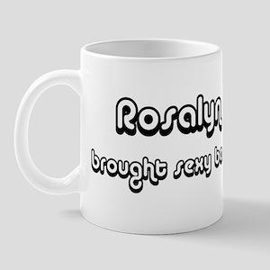 Sexy: Rosalyn Mug