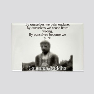 By Ourselves Is Evil Done - Buddha Magnets