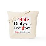 I Hate Dialysis 01 Tote Bag
